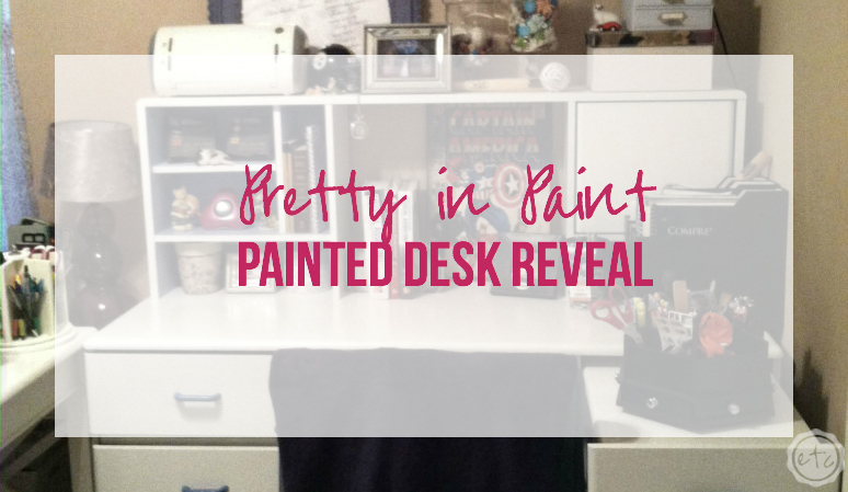 Pretty in Paint – Painted Desk Reveal