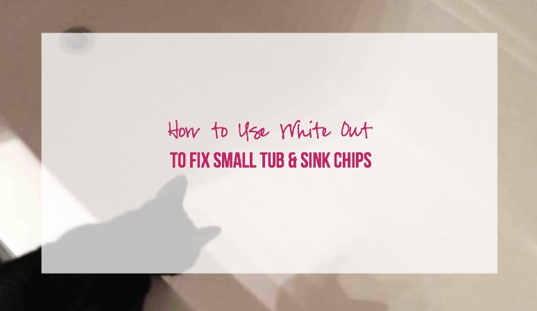How to Fix Small Tub and Sink Chips