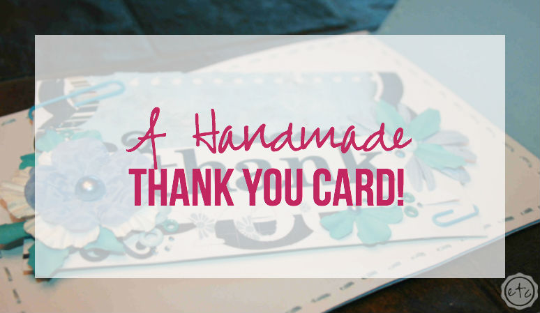 A Handmade Thank You Card
