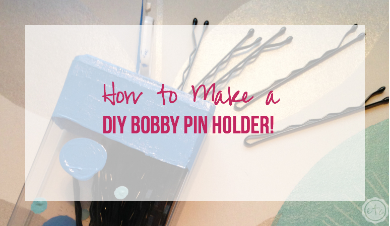 How to Make a DIY Bobby Pin Holder!