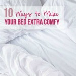 10 Ways to Make Your Bed EXTRA Comfy with Happily Ever After Etc.