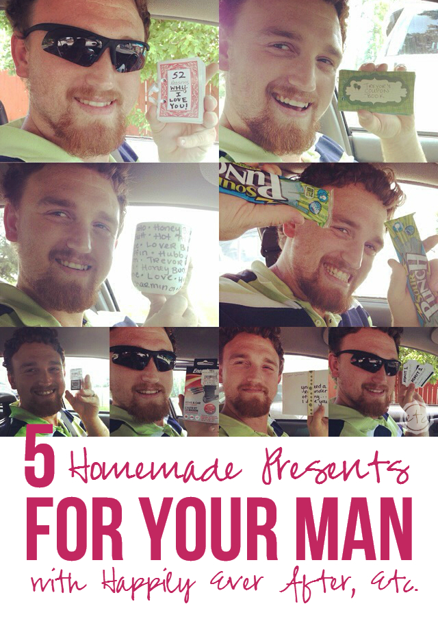 5 Homemade Presents for your Man! Happily Ever After, Etc.