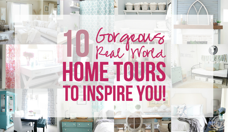 10 Gorgeous Real World Home Tours to Inspire You!