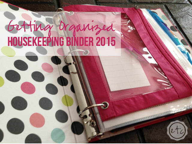 Getting Organized Housekeeping Binder with Happily Ever After, Etc.