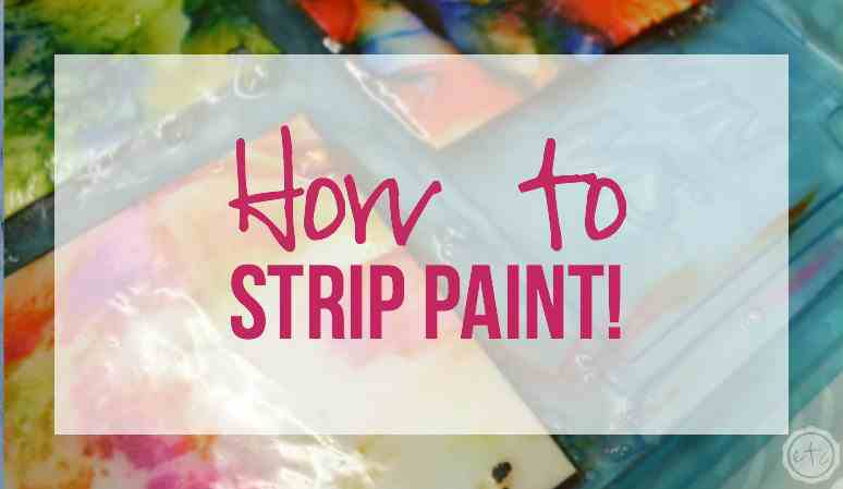 How to Strip Paint!!