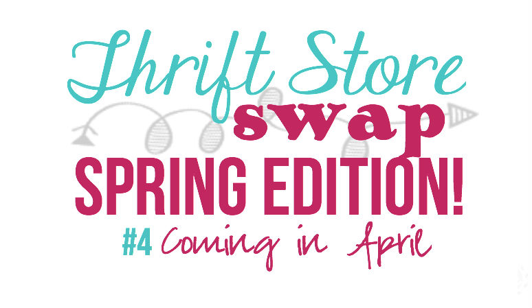 Spring Shopping for the Thrift Store Swap! with Happily Ever After, Etc.