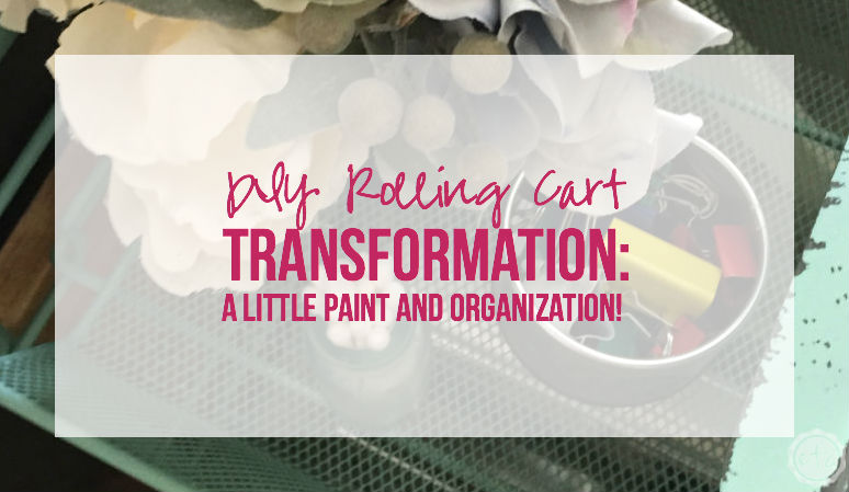 DIY Rolling Cart Transformation: a Little Paint and Organization! with Happily Ever After, Etc.