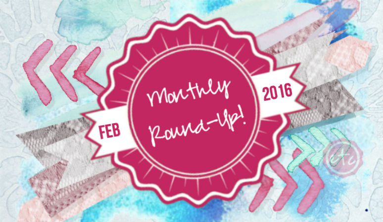 February Round-Up 2016 with Happily Ever After, Etc.