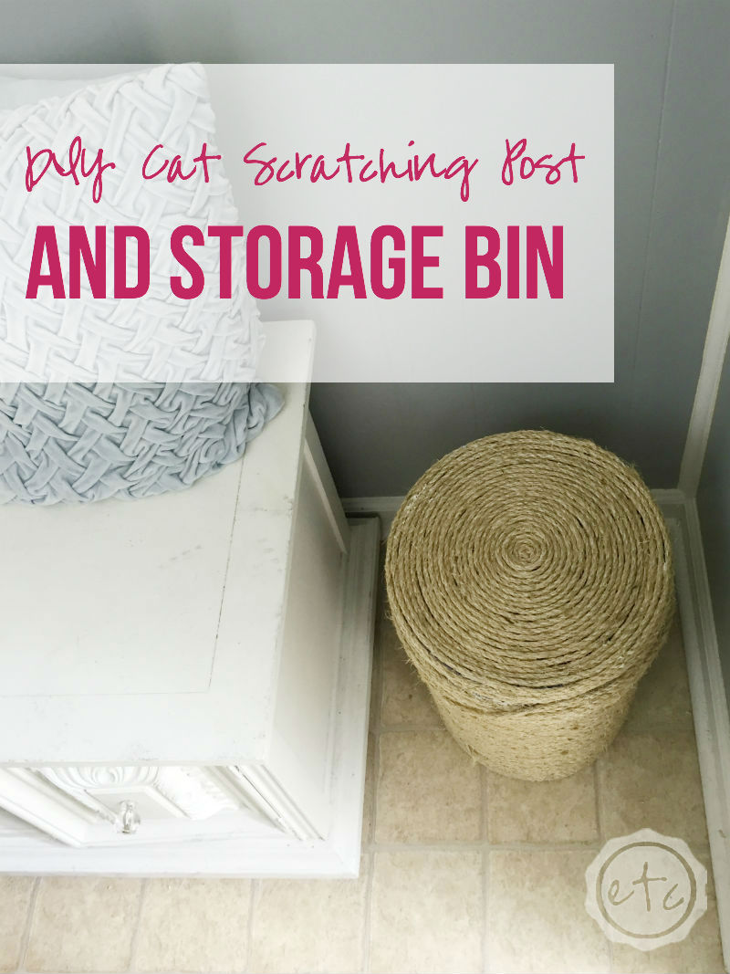 DIY Cat Scratching Post and Storage Bin with Happily Ever After, Etc.