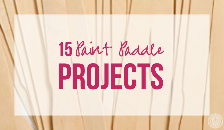 15 Paint Paddle Projects
