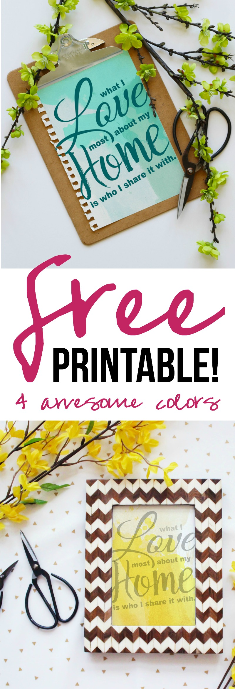 What I Love most about my Home is... (Free Printables... 4 Awesome Colors! )