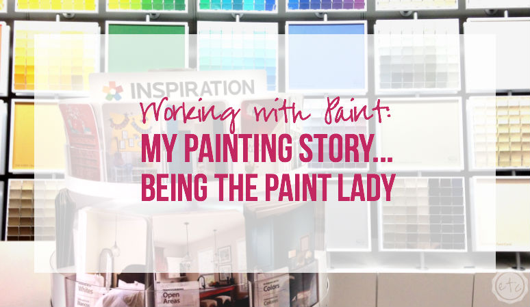 Working with Paint: My Painting Story… Being the Paint Lady