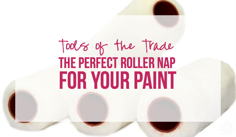 Tools of the Trade: The Perfect Roller Nap for your paint