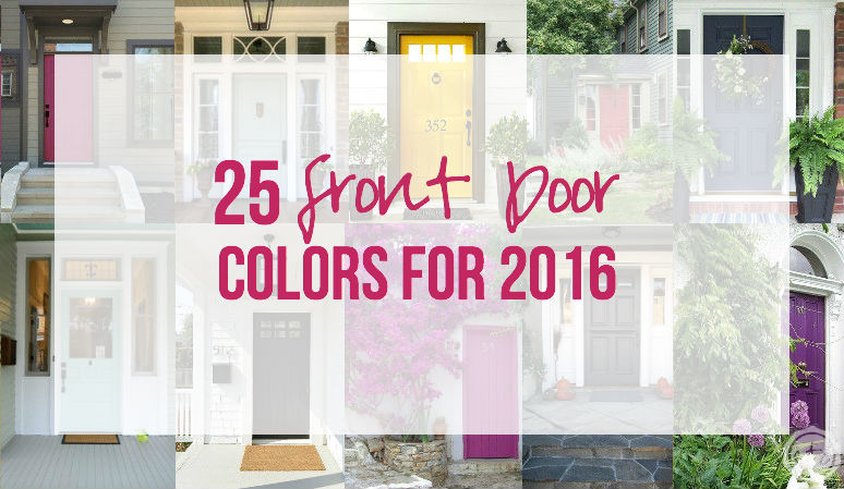25 Front Door Colors for 2016