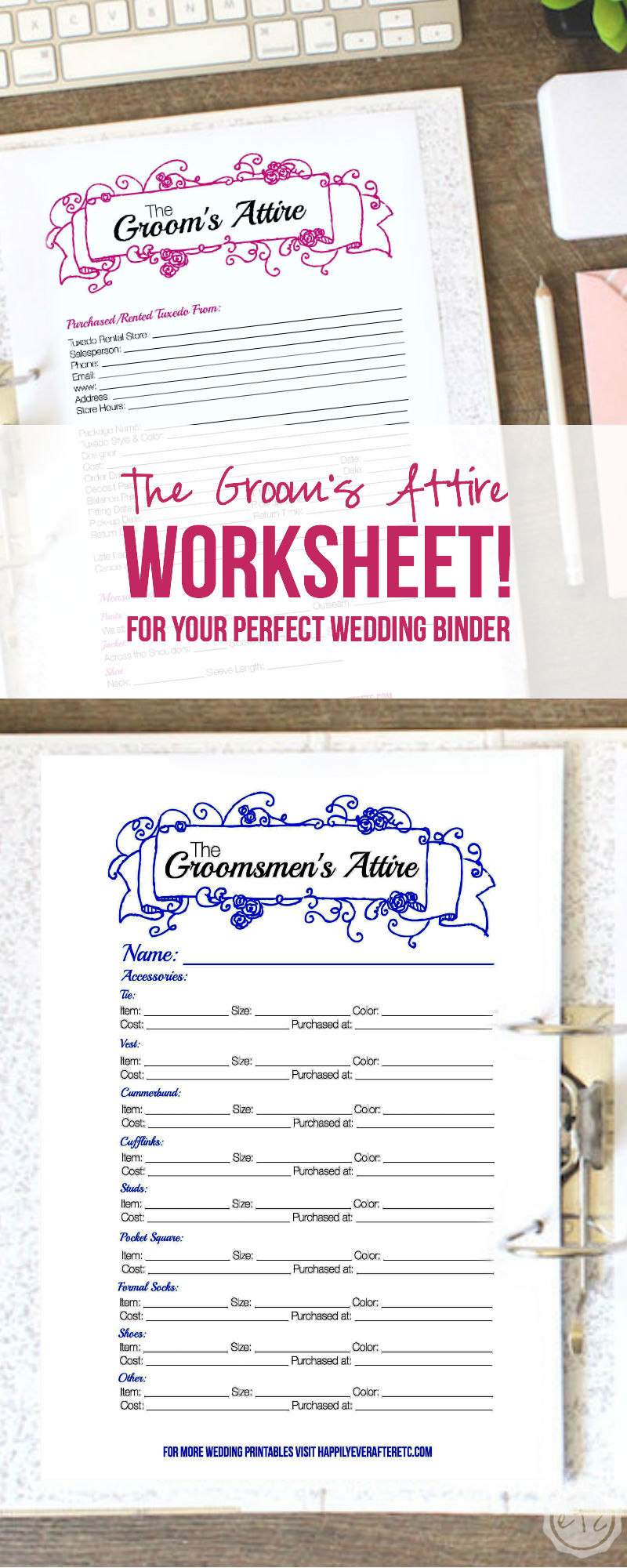 Add this Groom's Attire worksheet to your perfect Wedding Binder!