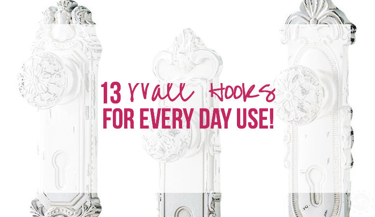 13 Wall Hooks for Every Day Use!