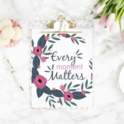 8 Every-Moment-Matters