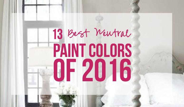 13 Best Neutral Paint Colors of 2016