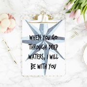 7 When You Go Through Deep Waters I Will be with You