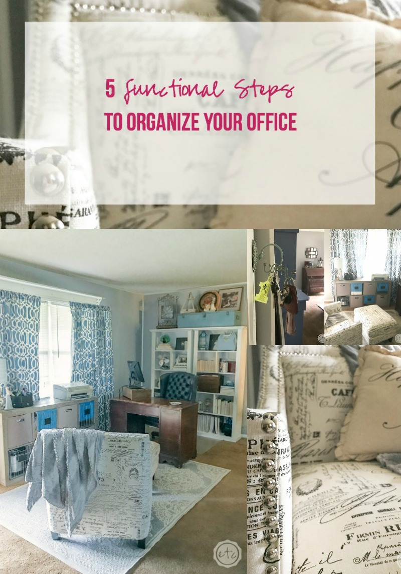 5 Functional Steps to Organize Your Office