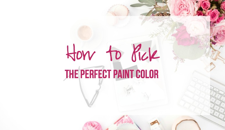 3 Quick Tips to Pick the Perfect Paint Color for Your Home!