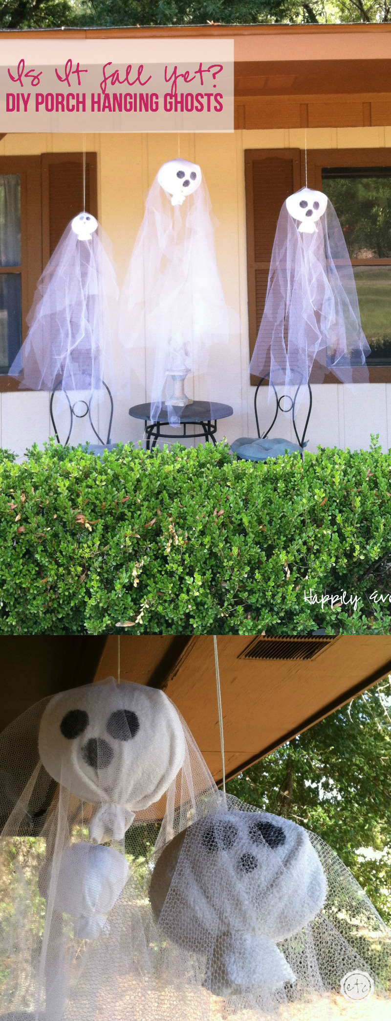Is It Fall Yet? DIY Hanging Porch Ghosts with Happily Ever After, Etc.