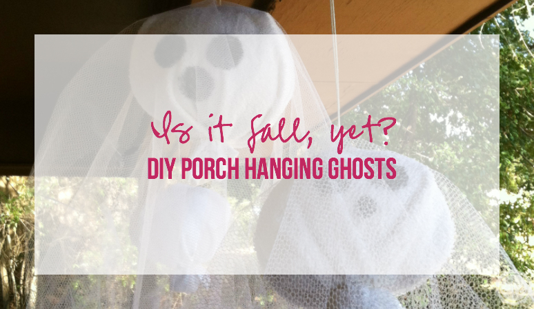 Is it Fall yet DIY Porch Hanging Ghosts with Happily Ever After Etc.