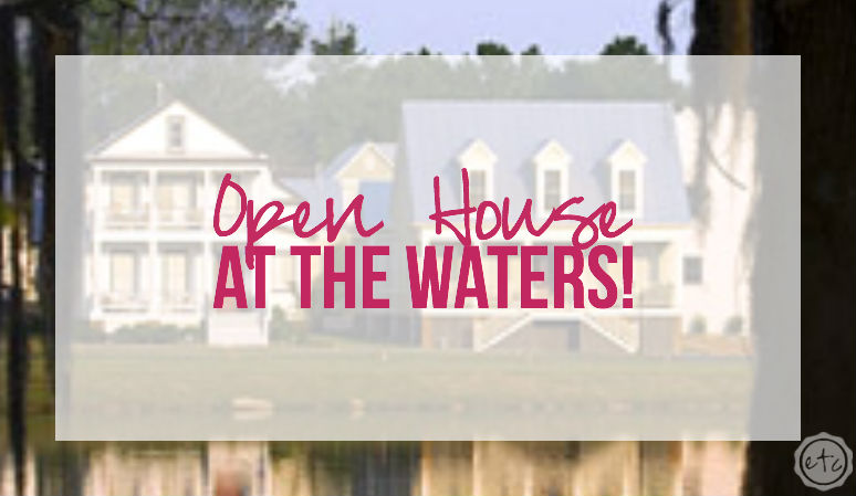 Open House at the Waters with Happily Ever After, Etc.