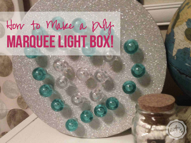 How to Make a DIY Marquee Light Box | Happily Ever After Etc