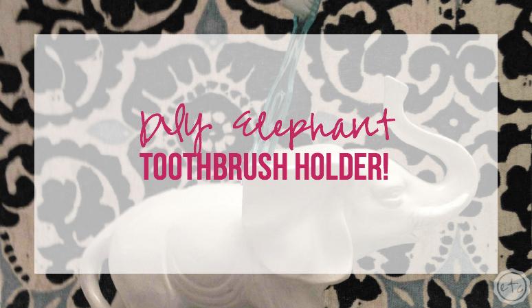DIY Elephant Toothbrush Holder