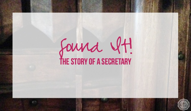 Found It! The story of a Secretary