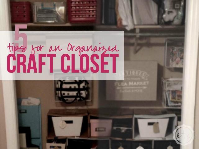 5 ways to Organize a Craft Closet | Happily Ever After, Etc.