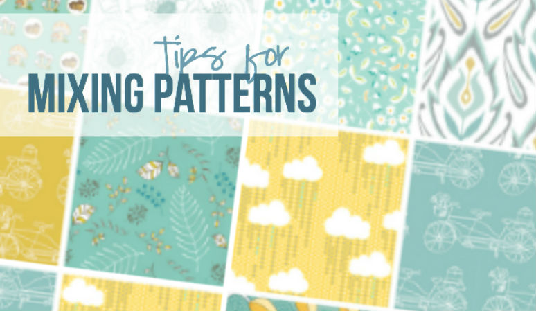 Tips for Mixing Patterns with Happily Ever After Etc