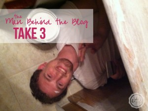 Man Behind the Blog: Take 3 | Happily Ever After, Etc.