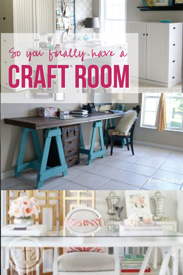 So you finally have a Craft Room!? Happily Ever After, Etc.