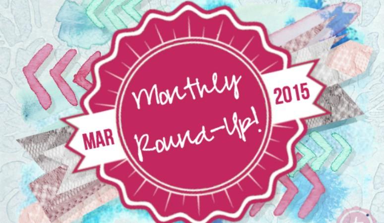 March Round-Up
