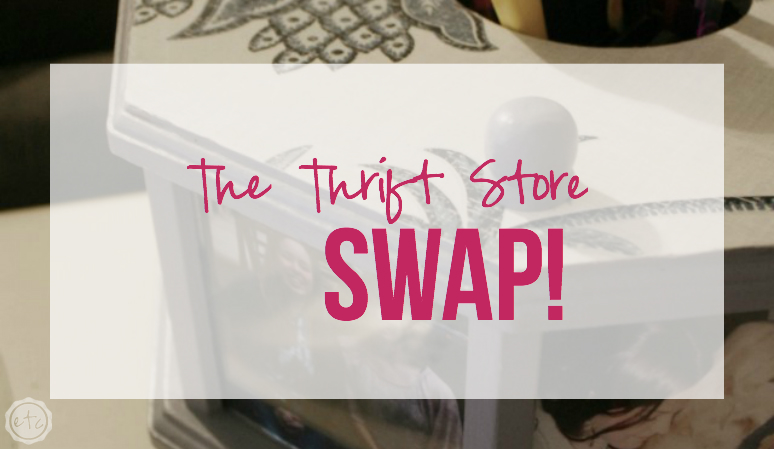 The Thrift Store Swap