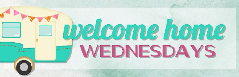 Welcome Home Wednesdays Link-Party #1