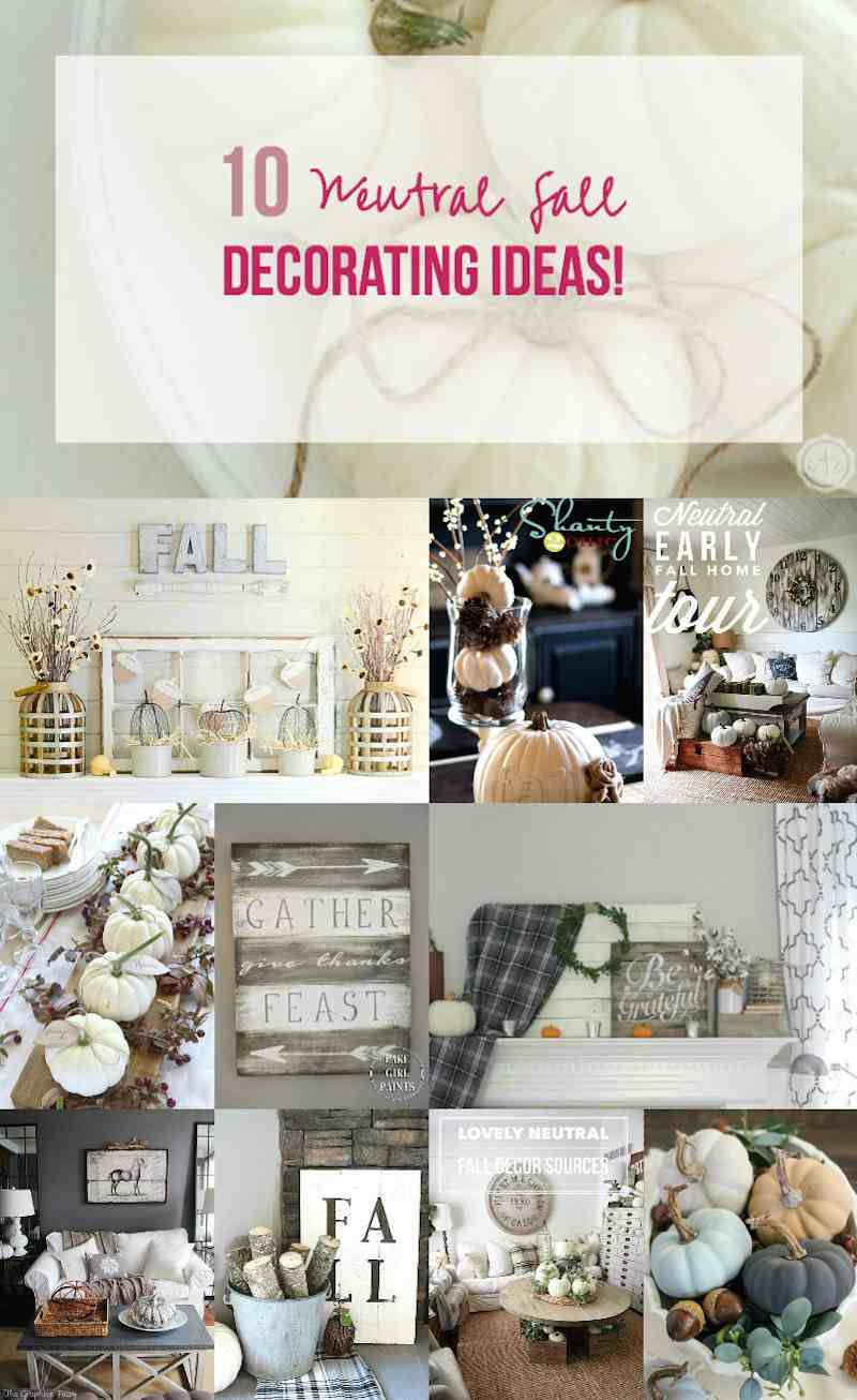 10 Neutral Fall Decorating Ideas! - Happily Ever After, Etc.
