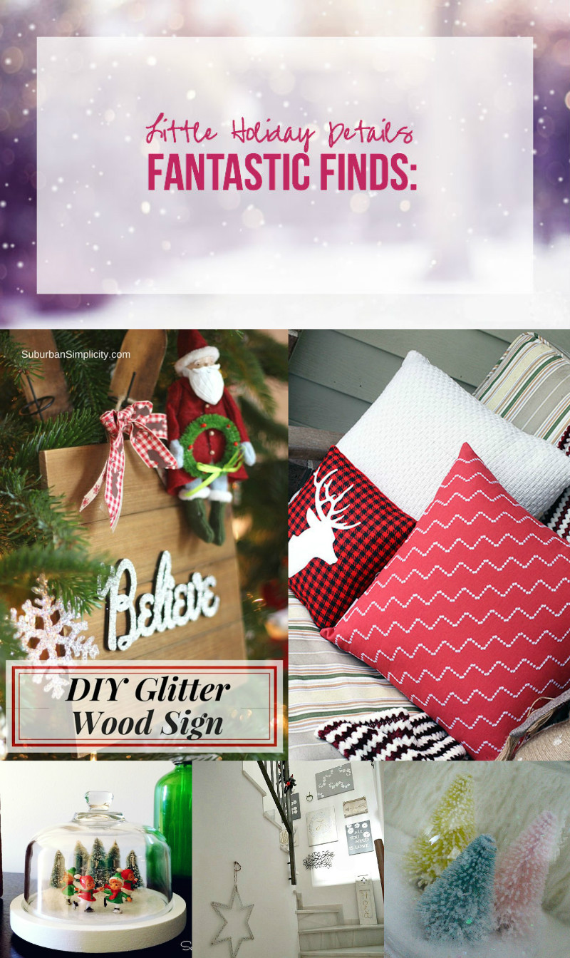 Fantastic Finds: Little Holiday Details with Happily Ever After, Etc.