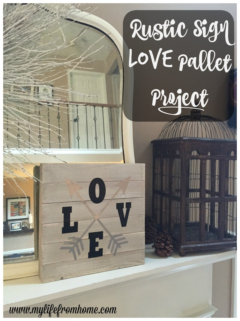3 Rustic-Sign-Love-Pallet-Project-by-www.mylifefromhome.com_