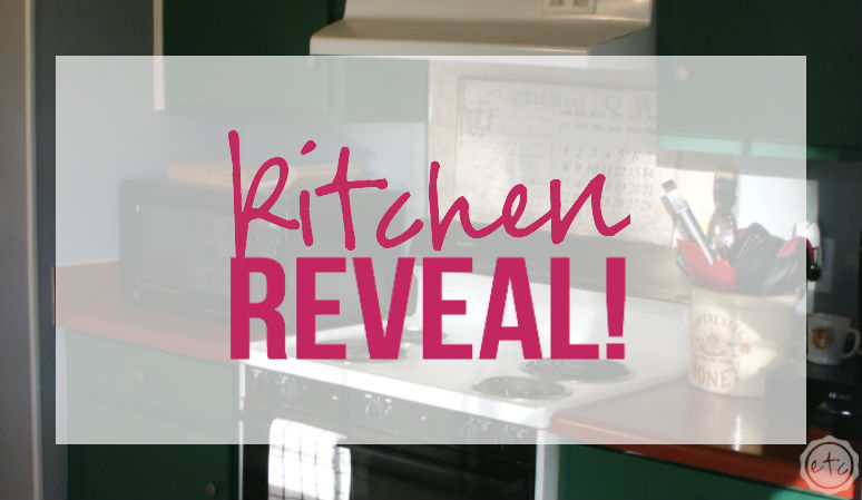 Kitchen Reveal!