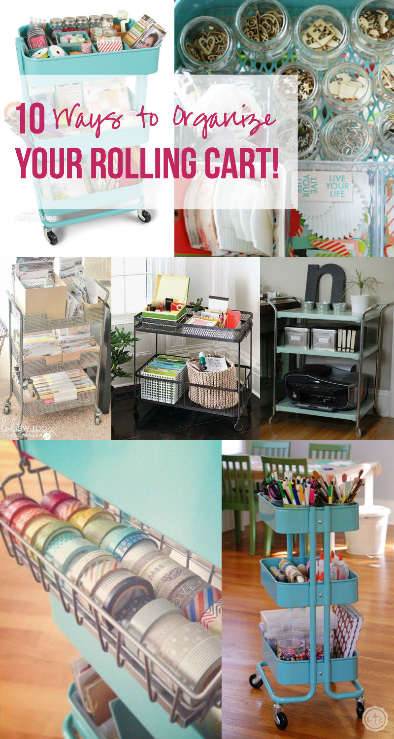 10 Ways to Organize your Rolling Cart! with Happily Ever After, Etc.