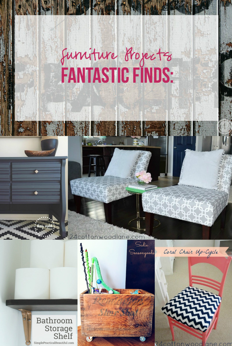 Fantastic Finds: Furniture Projects with Happily Ever After, Etc.