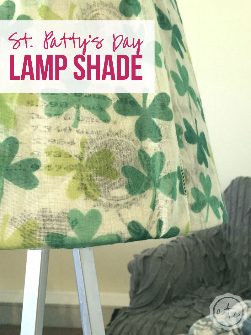 St. Patty's Day Lamp Shade with Happily Ever After, Etc.