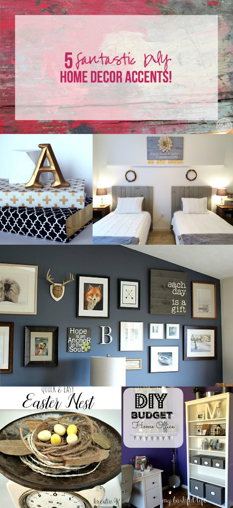 5 Fantastic DIY Home Decor Accents! with Happily Ever After, Etc.