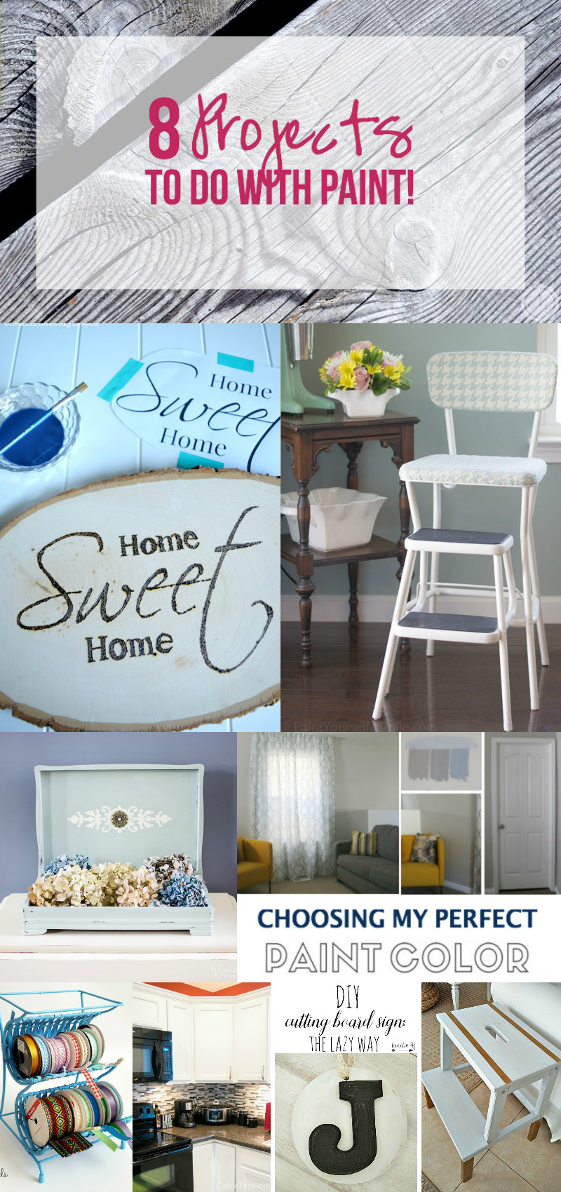 8 Projects to do with PAINT! with Happily Ever After, Etc.