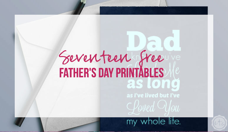 17 Free Father's Day Printables with Happily Ever After, Etc.
