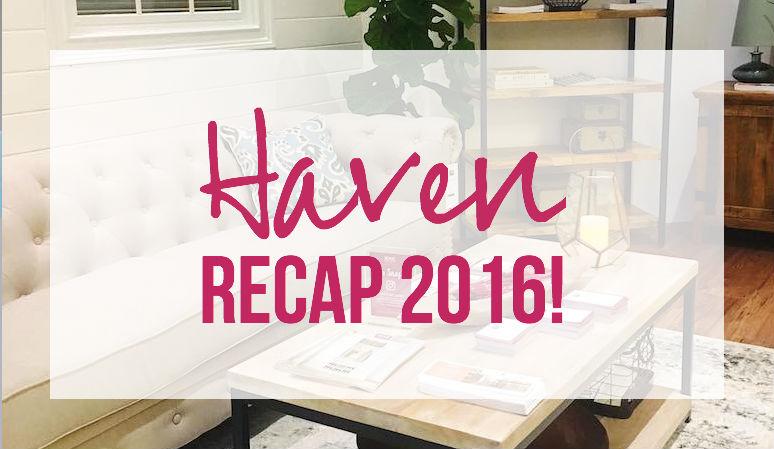 Haven Recap 2016