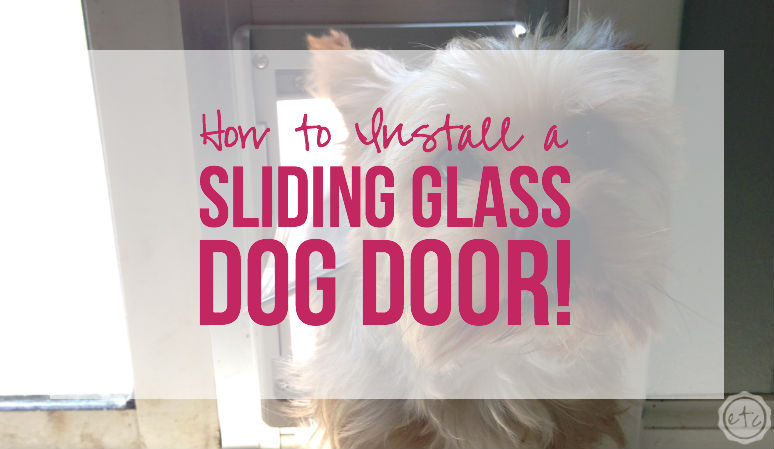 How to Install a Sliding Glass Dog Door!